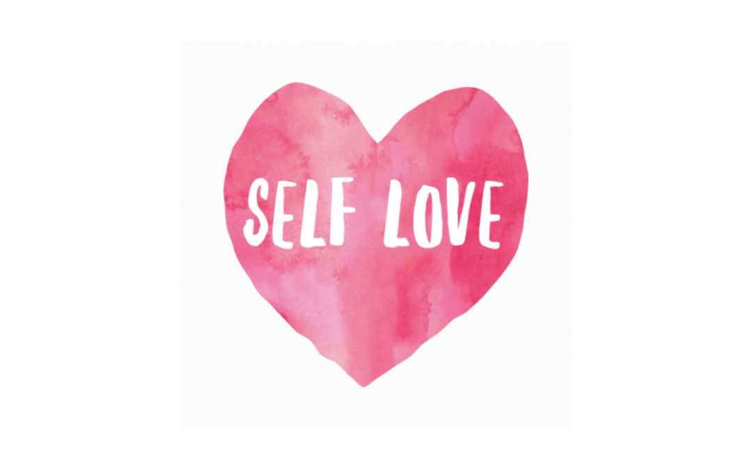 Self-Love, the First Step To Develop Yourself